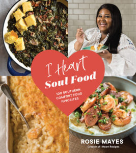 I Heart Soul Food book cover / Rosie Mayes